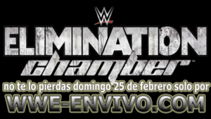 BREAKING NEWS: Cambio Importante En Elimination Chamber.