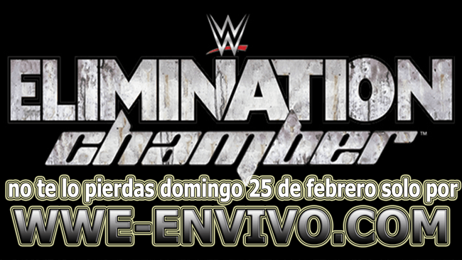 Ver Repeticion WWE Elimination Chamber 2018 En Español